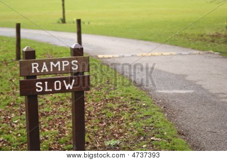 Ramps, Slow