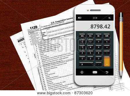 Tax Form 1120 With Phone Calculator And Pencil On Wooden Table