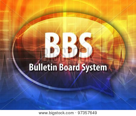 Speech bubble illustration of information technology acronym abbreviation term definition BBS Bulletin Board System