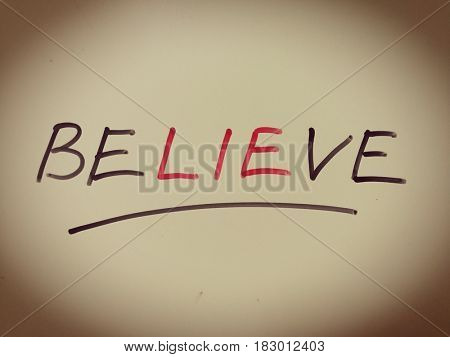 There is lie in believe