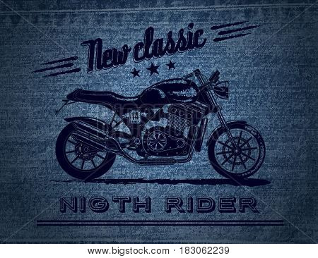 Vector motorcycle inspirational, advertising poster. Hand drawn illustration for retro motorcycle on blue jeans background. Graphic bike logo for custom company, motorclub, garage label, t-shirt print