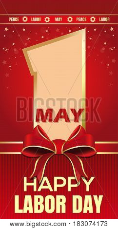 Happy Labor Day. 1 May. Peace Labor May. Greeting card for International Workers Day. Vector illustration