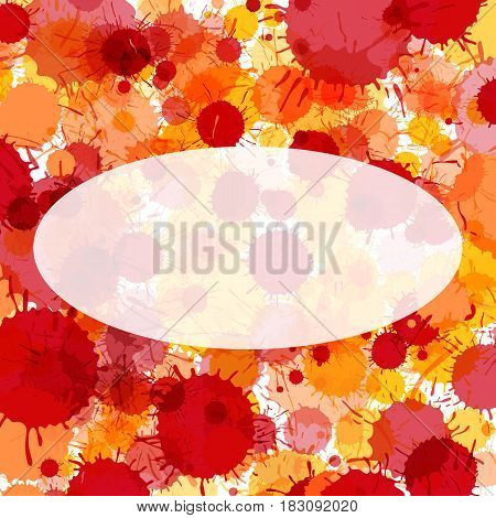 Bright red and orange artistic watercolor paint drops vector background. Greeting card or invitation template with semi-transparent ellipse frame for text