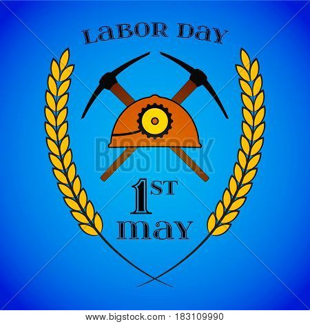 May 1st. Labor Day background with two crossed pickaxes and helmet over blue . Poster, greeting card or brochure template, symbol of work and labor, vector icon
