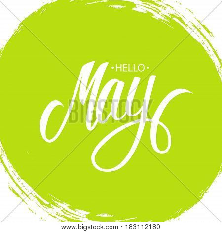 Handwritten phrase Hello May. Hand drawn lettering with brush stroke background. Calligraphic element for your design. Vector illustration.