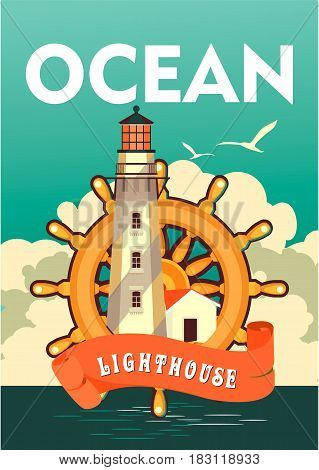 Vector illustration ocean lighthouse and steering wheel on a vintage poster sea theme travel