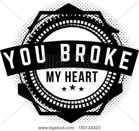 you broke my heart icon vector grunge