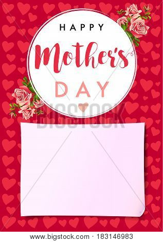 Happy Mothers day rose love card. Greeting card template vector Illustration with lettering Happy Mother`s Day on roses, pink hearts and paper background
