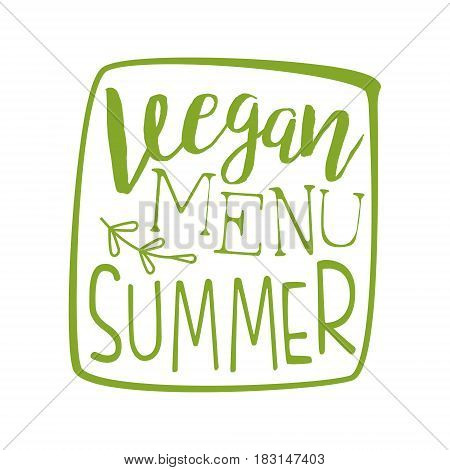 Vegan menu green label. Vector illustration for vegetarian restaurant, vegan cafe menu, summer menu, veggie food, restaurant menu, organic shop