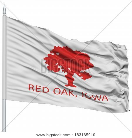 Red Oak City Flag on Flagpole, Iowa State, Flying in the Wind, Isolated on White Background