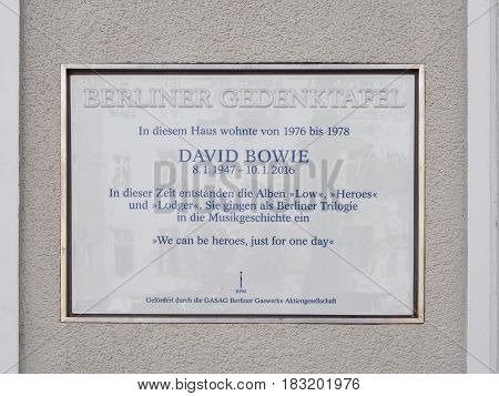 BERLIN GERMANY - APRIL 10 2017: Commemorative Plaque For David Bowie At His Former House in Berlin