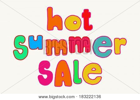 Hot Summer sale. Bold colorful advertisement lettering bright fun hand drawn words isolated over white background.