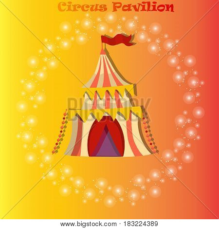 very high quality original trendy vector illustration of circus or carnaval tent or pavilion