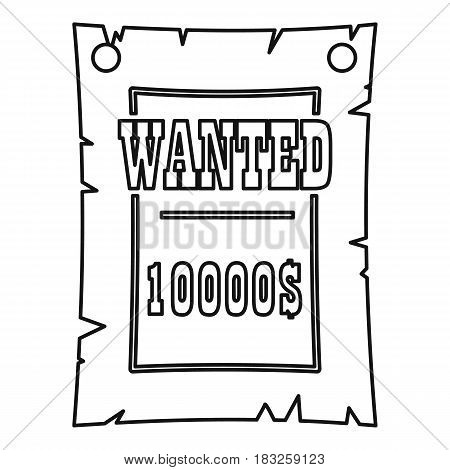 Vintage wanted poster icon in outline style isolated on white background vector illustration
