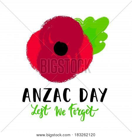 illustration of a hand drawn bright poppy flower. Remembrance day symbol. Lest we forget lettering. Anzac day lettering.