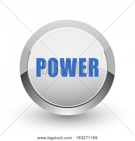 Power chrome border web and smartphone apps design round glossy icon.