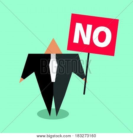 Cartoon character businessman holding poster with word no. Flat icon negotiator, protest. Vector illustration