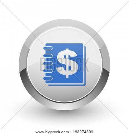 Money chrome border web and smartphone apps design round glossy icon.