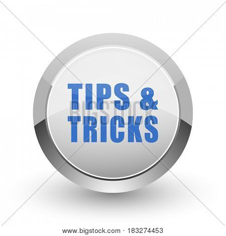 Tips tricks chrome border web and smartphone apps design round glossy icon.