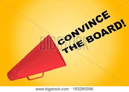 Convince The Board! Concept