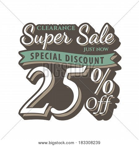Vol. 2 Super Sale 25 Percent Heading Design Vintage Style  For Banner Or Poster. Sale And Discounts
