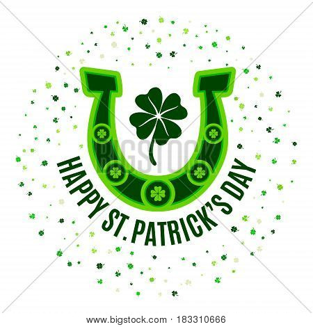 Happy Saint Patrick's Day poster with green horseshoe, four leaves clover, scattered in a circle shamrocks isolated on white background.