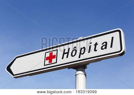 Villefranche, France - February 25, 2017: Hospital road sign in France