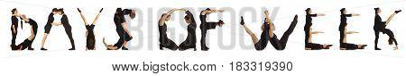 Black dressed people forming word DAYS OF WEEK on white background