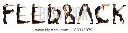 Black dressed people forming word FEEDBACK on white background