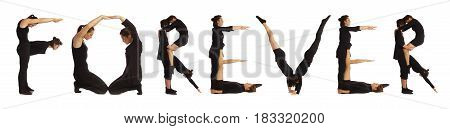 Black dressed people forming word FOREVER on white background