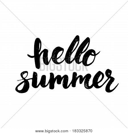 Summer card with hand drawn brush lettering. Hello summer text. Summer background with calligraphic design elements, vector illustration. Summer holidays poster.