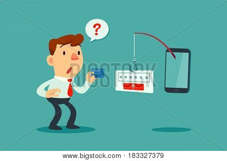 Businessman holding credit card get confused by fishing rod come out of smart phone screen asking for password. Phishing scam concept.