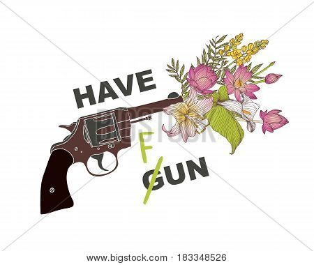 Bouquet of flowers in the pistol muzzle. don't have gun - have fun. Peace poster
