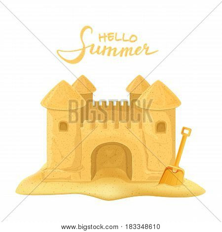 Sand castle with orange shovel and lettering Hello Summer isolated on white background, illustration.