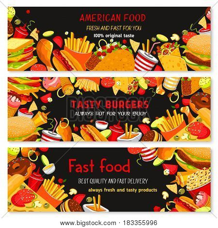 Fast food restaurant vector banners. Set of fastfood meals and snacks, burgers, hot dog and pizza, chicken wings and frill nuggets, cheeseburger and french fries combo, popcorn and ice cream dessert