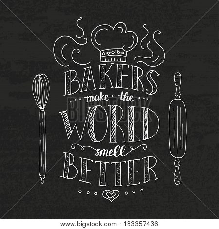 Unique lettering poster with a phrase - BARERS MAKE THE WORLD SMELL BETTER. Trendy handwritten illustration for t-shirt design, notebook cover, poster for bakery shop and cafe.