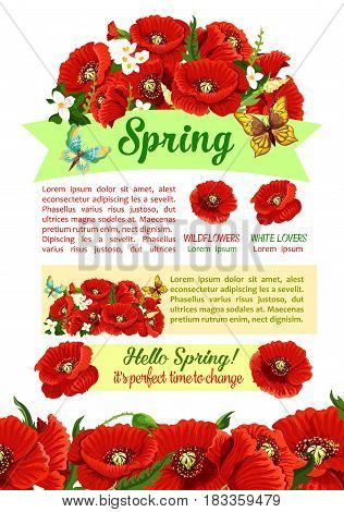 Spring holidays greeting poster with springtime flower. Ribbon banner with wishes of Happy Spring, decorated with flower bouquet of garden poppy and jasmine, green leaf and bud. Spring themes design