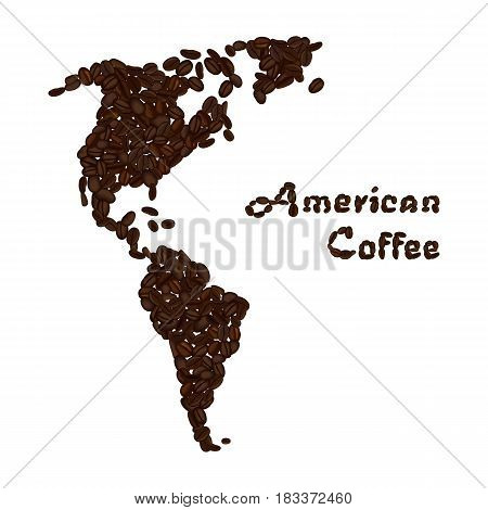 America continent made from coffee beans. American coffee lettering. Vector illustration isolated on white. Concept for selling coffee and decorate coffee shop.