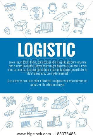 Vector Template For Logistic Theme With Hand Drawn Doodles Logistic Business Icons In Background.the