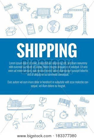 Vector Template For Shipping Theme With Hand Drawn Doodles Logistic Business Icons In Background.the