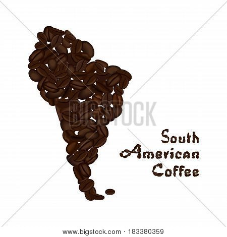 South America continent made from coffee beans with highlighted Brazil. American coffee lettering. Vector illustration isolated on white. Concept for selling coffee and decorate coffee shop.
