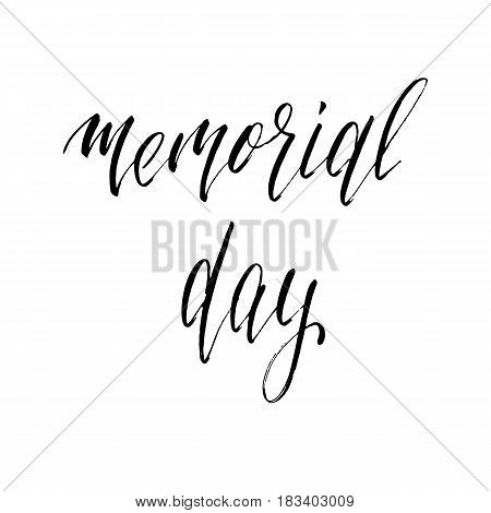 Memorial Day lettering. Typography for USA Memorial Day