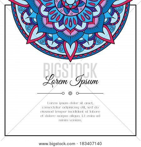 Abstract mandala colorful frame background . Vector illustration with place for text. Abstract doodle background. Indian east style