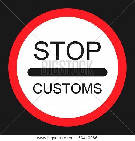 stop customs sign flat icon, Traffic and road sign, vector graphics, a solid pattern on a black background, eps 10.