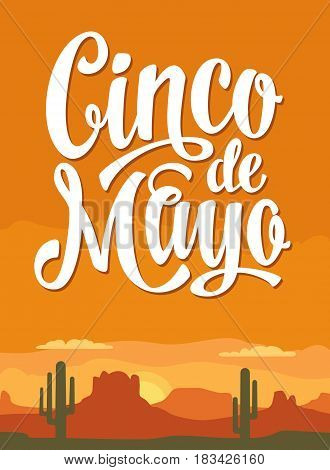 Panorama mountains and sunset sky with clouds and cactus. Cinco de Mayo lettering. Vector flat color illustration. For banner and poster