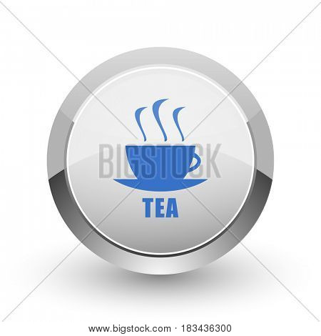 Tea chrome border web and smartphone apps design round glossy icon.