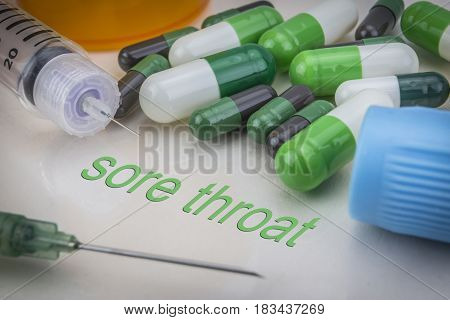 Sore Throat, Medicines And Syringes As Concept Of Ordinary Treatment Health