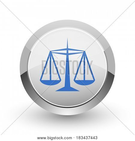 Justice chrome border web and smartphone apps design round glossy icon.