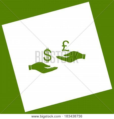 Currency exchange from hand to hand. Dollar and Pound. Vector. White icon obtained as a result of subtraction rotated square and path. Avocado background.