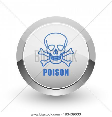 Poison skull chrome border web and smartphone apps design round glossy icon.
